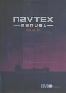Руководство службы НАВТЕКС, изд. 2012 г. на английском языке. NAVTEX Manual.